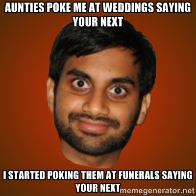 Aunties at weddings