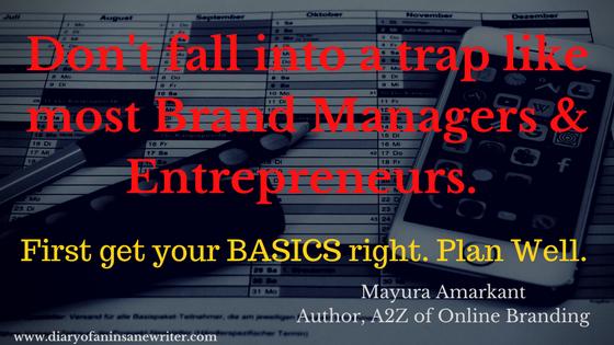 Understand basics of online branding first.