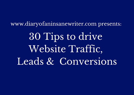 Tips to drive website traffic leads conversions everyday