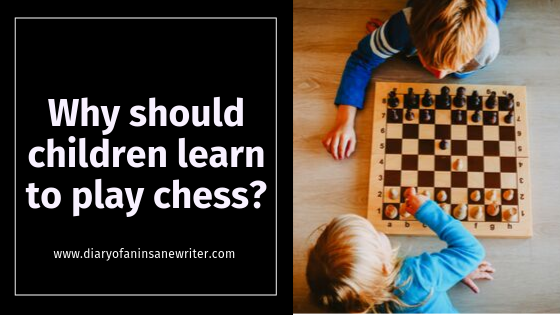 9 Reasons Why Children Should Learn To Play Chess