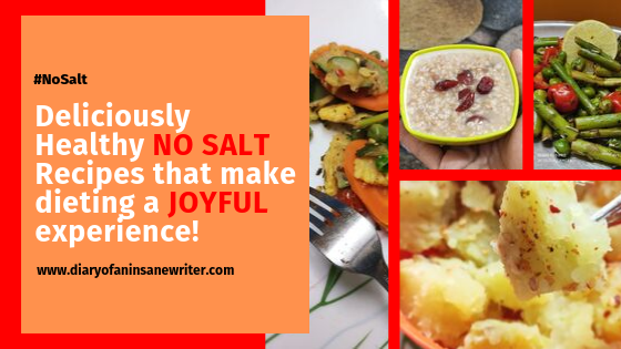 Deliciously Healthy, NO SALT Recipes That Make Dieting A JOYFUL Experience! | Part Two