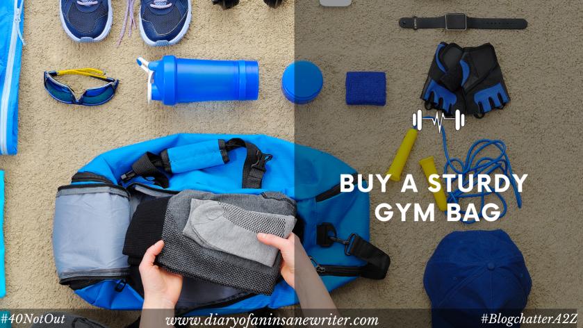 Buy a sturdy gym bag