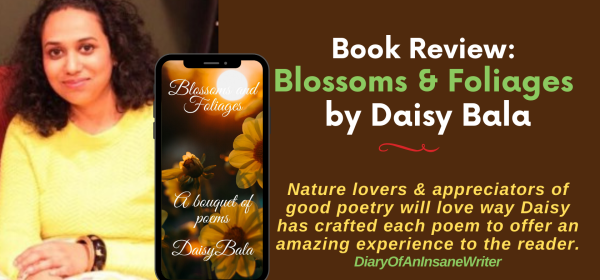 Blossoms and Foliages by Daisy Bala Book Review