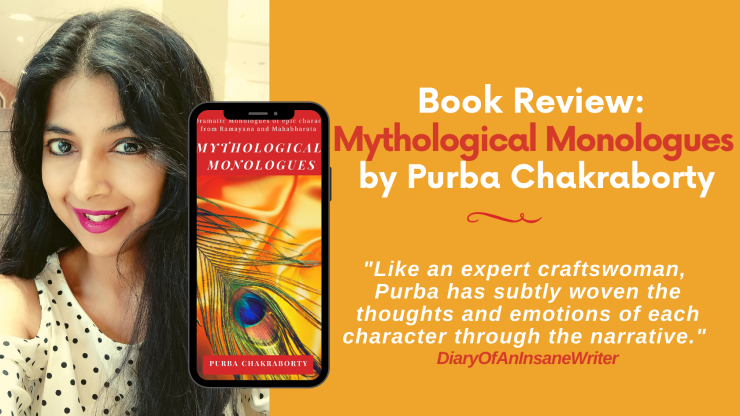 Mythological Monologues  by Purba Chakraborty