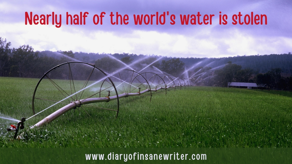 Water theft is posing a serious threat to mankind. Nearly half of world's water is stolen.