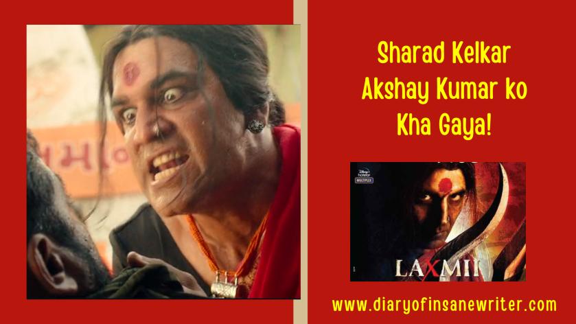 Sharad Kelkar in Laxmii