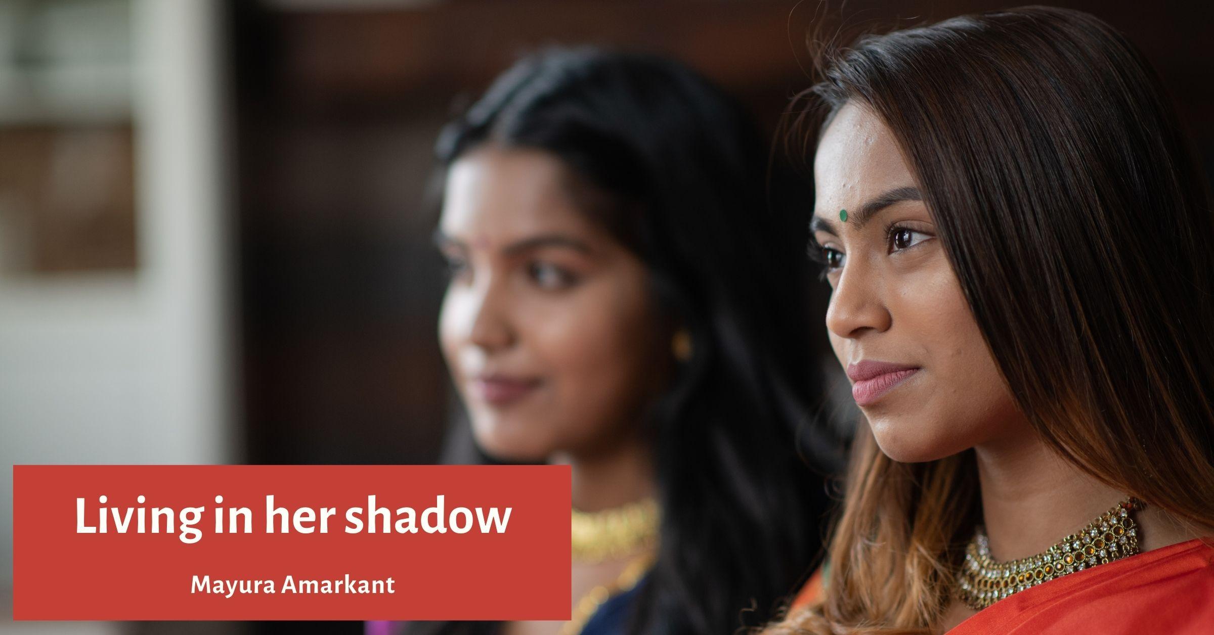 Living in her shadow – #StoryTellersBlogHop